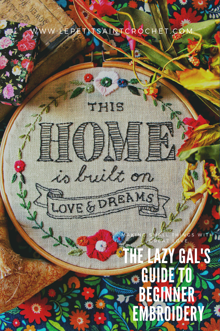 The Lazy Gal's Guide to Beginner Embroidery
